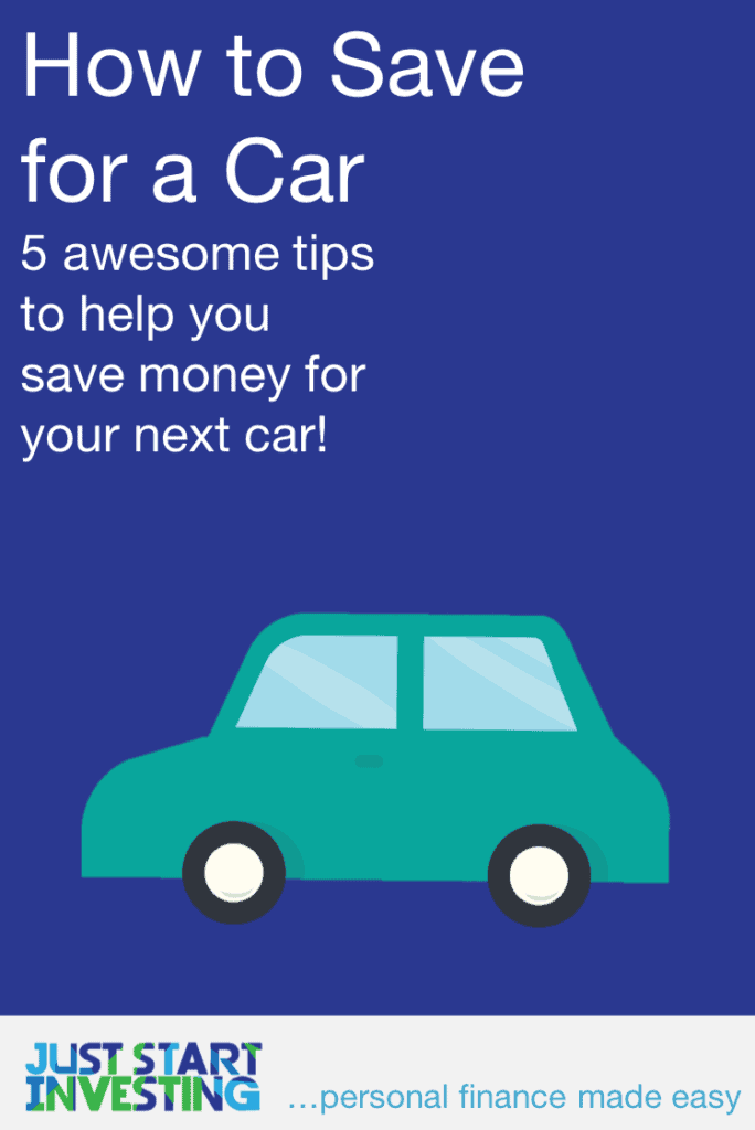 How to Save for a Car - Pinterest