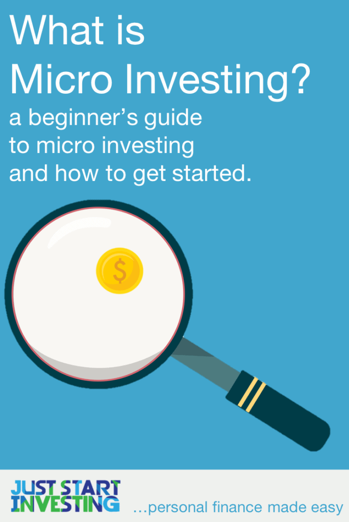 What is Micro Investing?